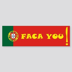 Faca you Bumper Sticker